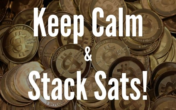 Keep Calm and Stack Sats