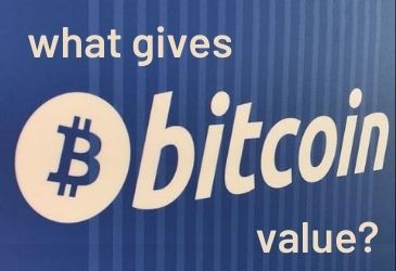 What gives Bitcoin BTC value