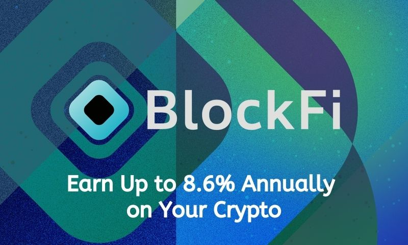 Blockfi BIA earn 8.6% interest GUSD or 6% interest on your Bitcoin