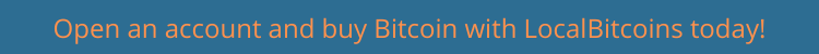 Open an account and buy Bitcoin with LocalBitcoins today